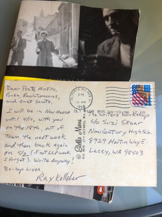 Postcard from my writing mentor, Ray Kelleher, to our high school writing workshop. 1996